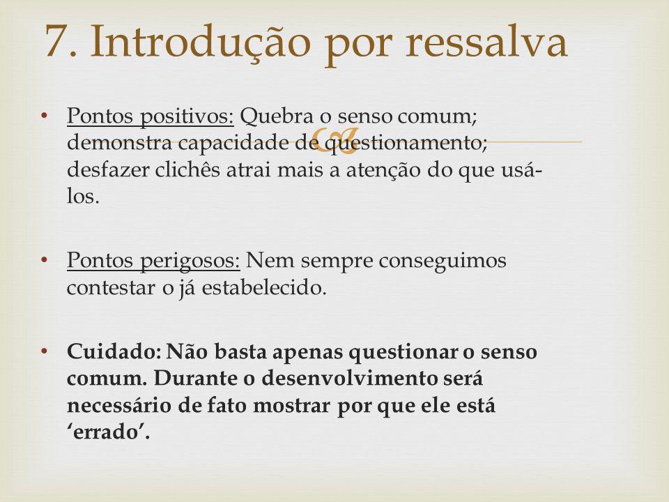 7. Introdução por ressalva