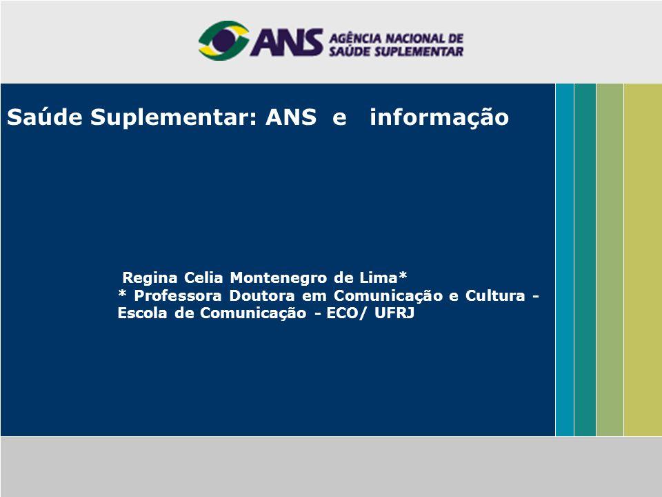 Saúde Suplementar: ANS e informação