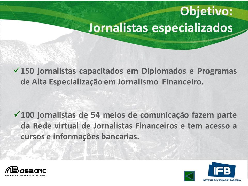Objetivo: Jornalistas especializados