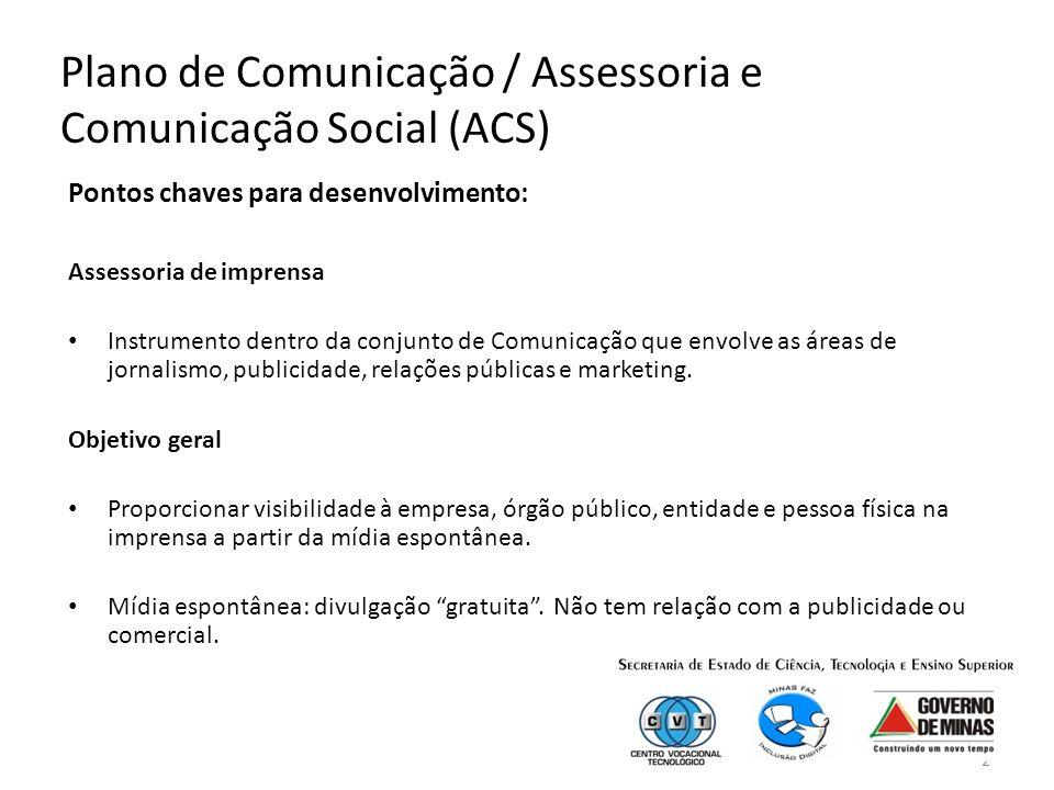 Plano de Comunicação / Assessoria e Comunicação Social (ACS)