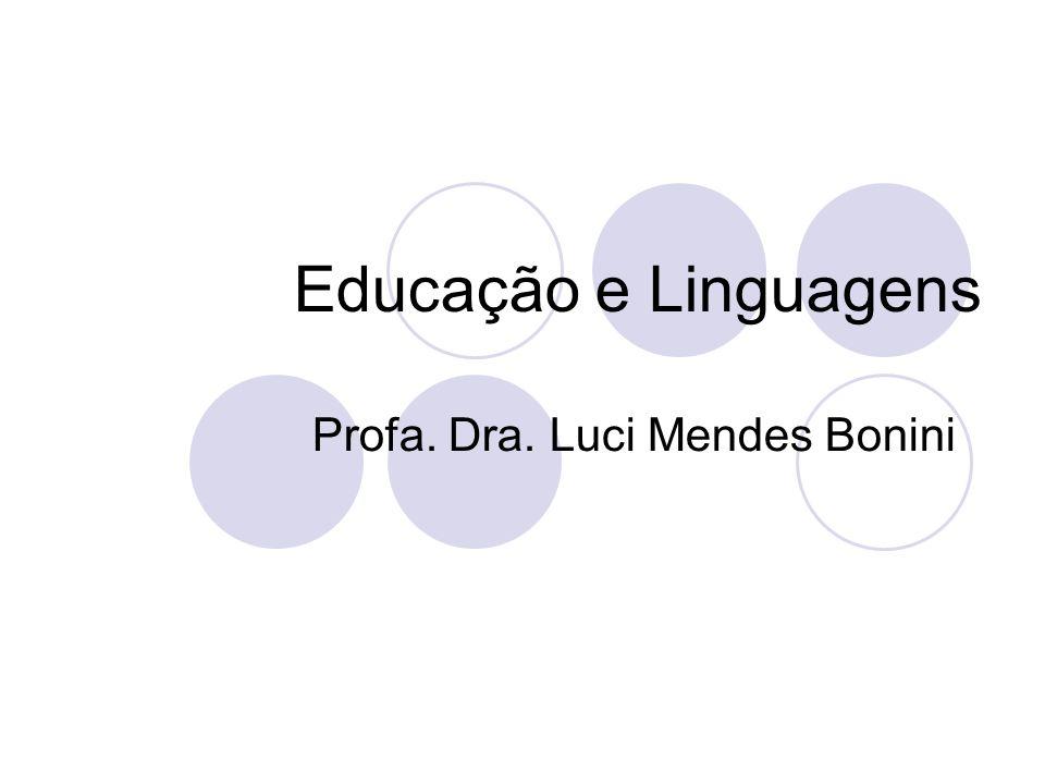 Profa. Dra. Luci Mendes Bonini