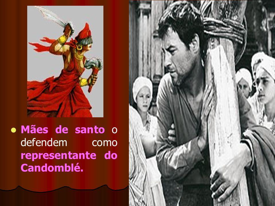 Mães de santo o defendem como representante do Candomblé.
