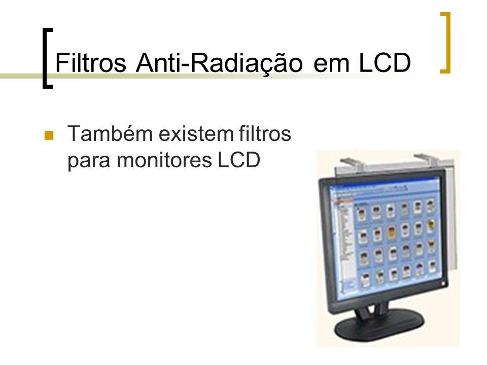 Filtros Anti-Radiação em LCD