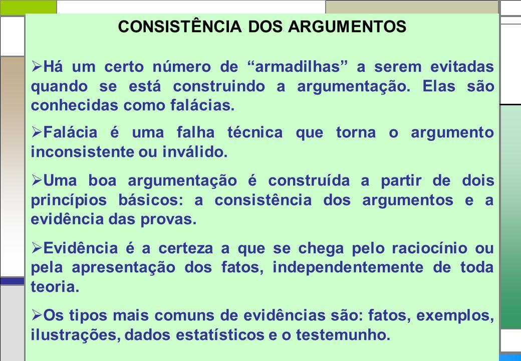 CONSISTÊNCIA DOS ARGUMENTOS