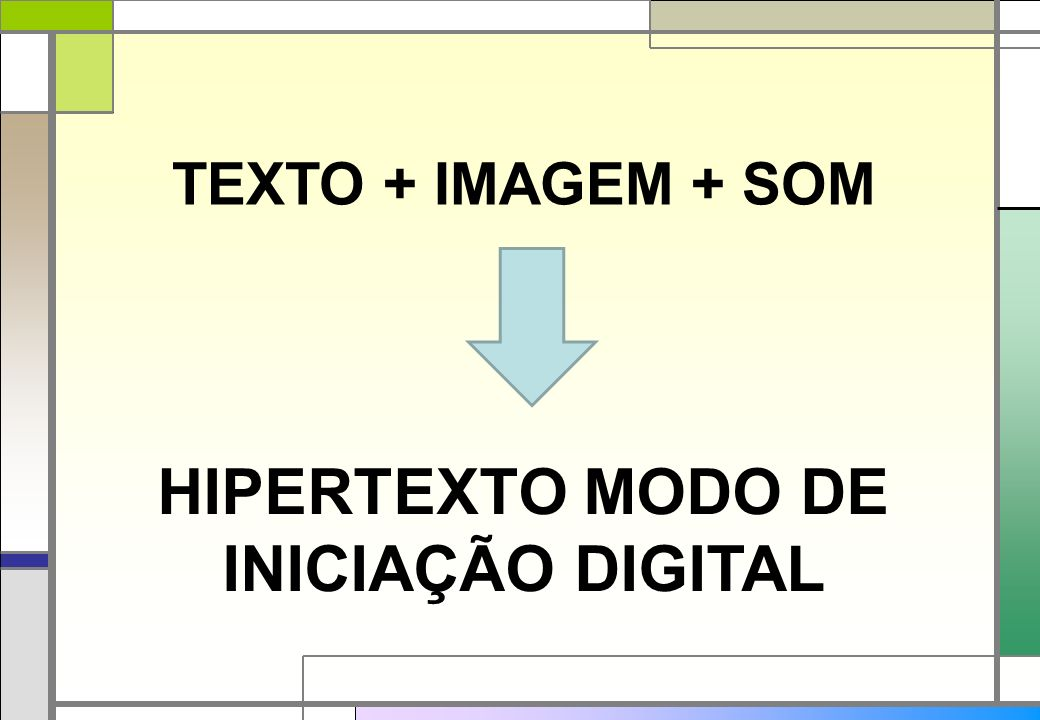 HIPERTEXTO MODO DE INICIAÇÃO DIGITAL
