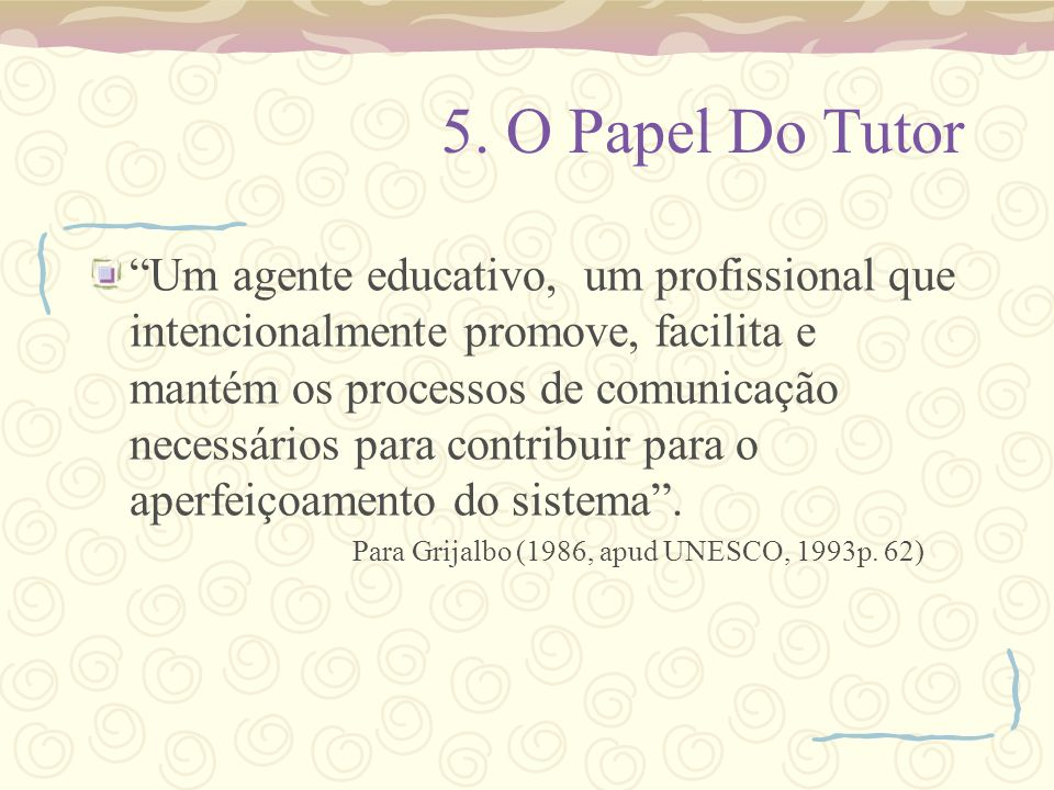 5. O Papel Do Tutor