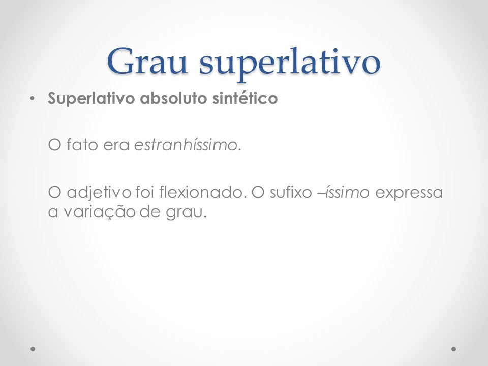 Grau superlativo Superlativo absoluto sintético