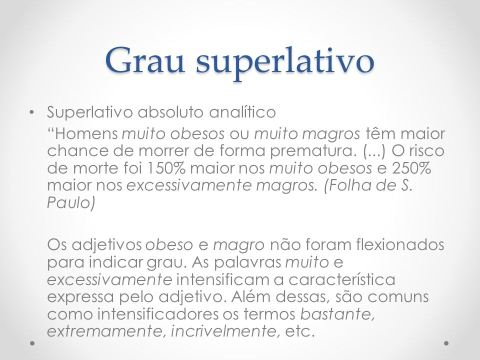 Grau superlativo Superlativo absoluto analítico