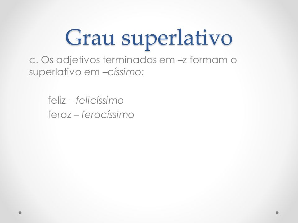 Grau superlativo c.