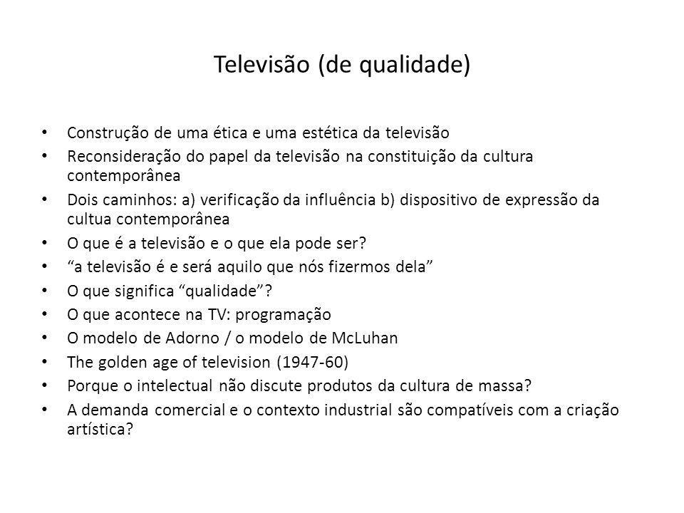 Televisão (de qualidade)