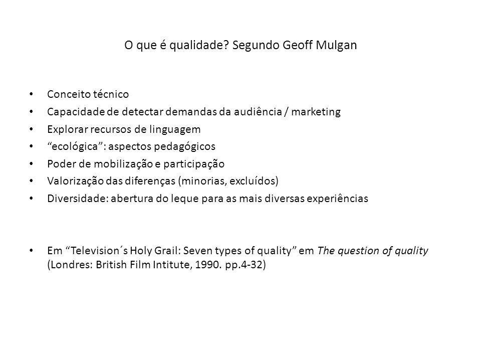 O que é qualidade Segundo Geoff Mulgan