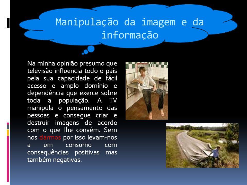 Manipulação da imagem e da informação