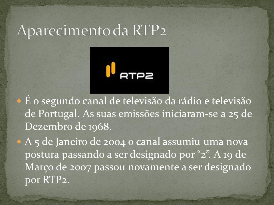 Aparecimento da RTP2 É o segundo canal de televisão da rádio e televisão de Portugal. As suas emissões iniciaram-se a 25 de Dezembro de 1968.