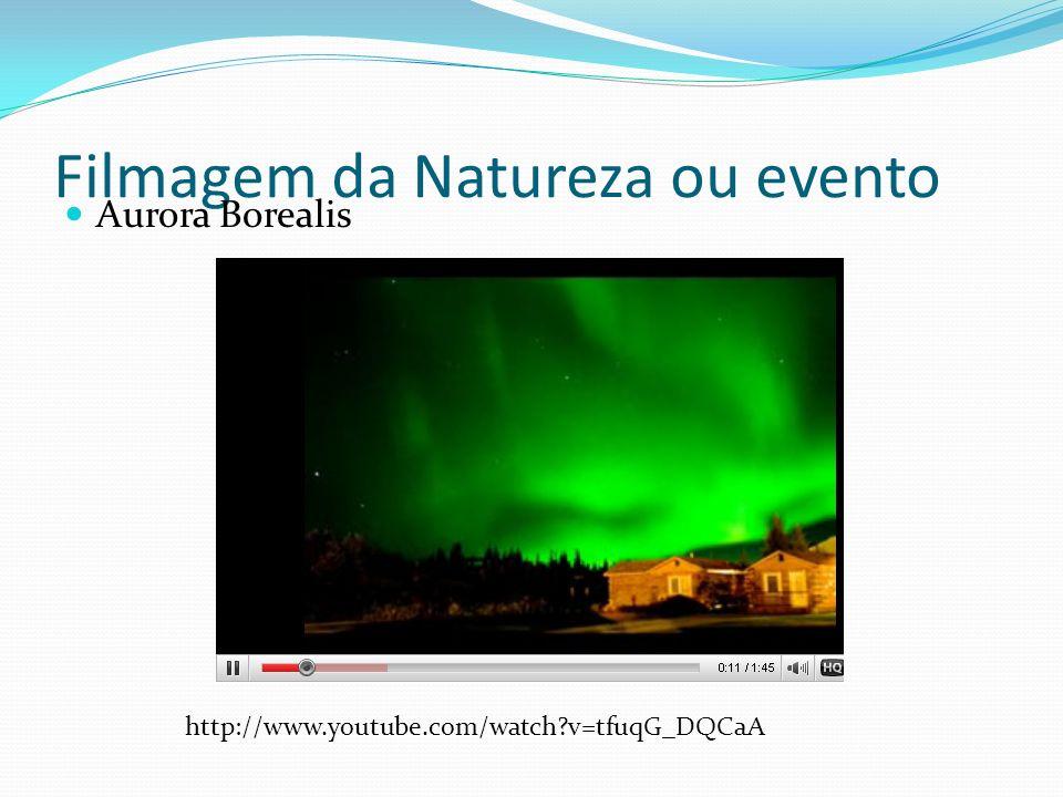 Filmagem da Natureza ou evento