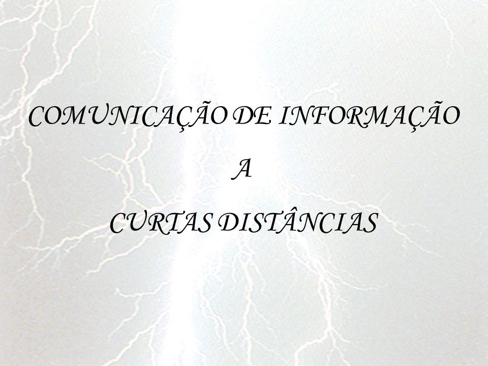 COMUNICAÇÃO DE INFORMAÇÃO