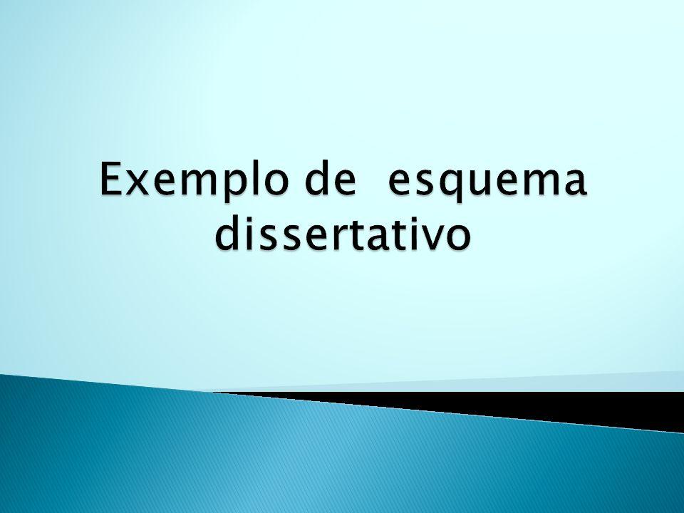 Exemplo de esquema dissertativo