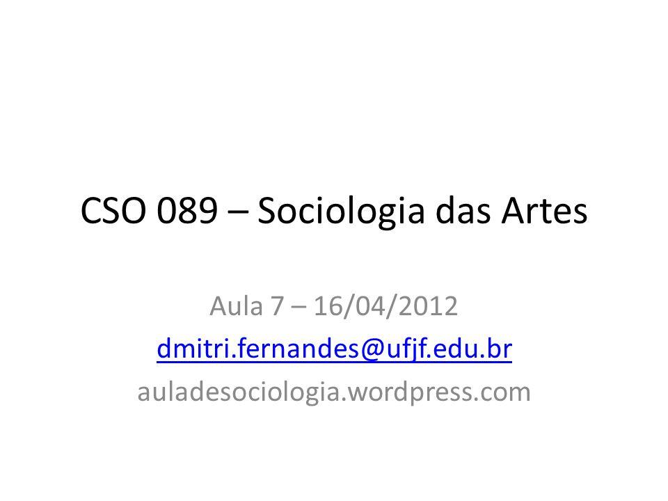 CSO 089 – Sociologia das Artes