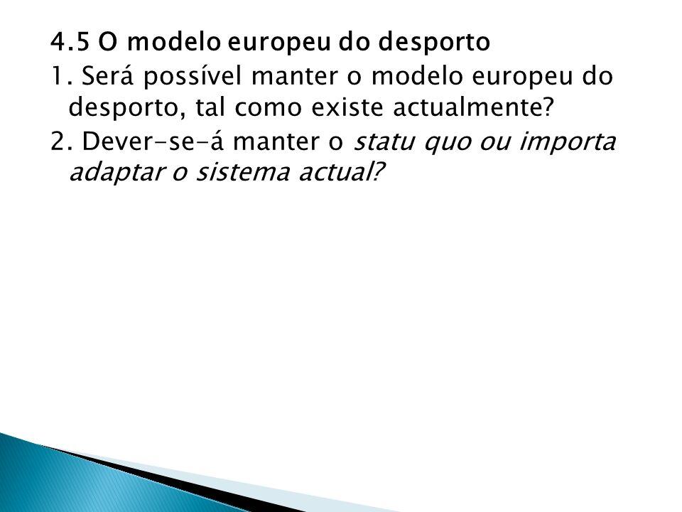4. 5 O modelo europeu do desporto 1