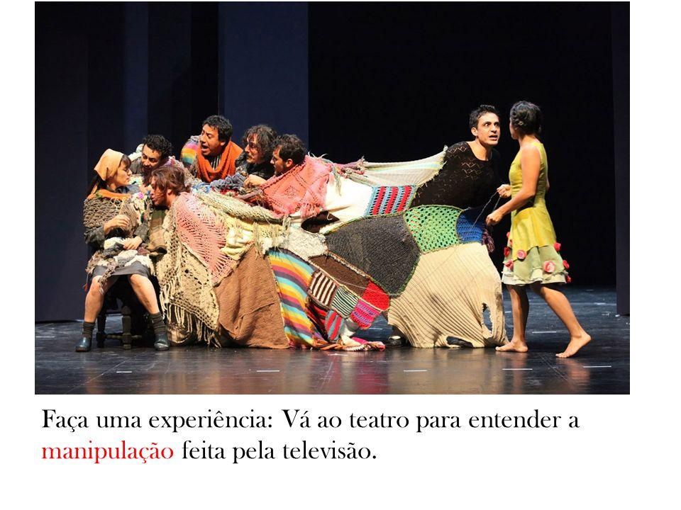 Faça uma experiência: Vá ao teatro para entender a