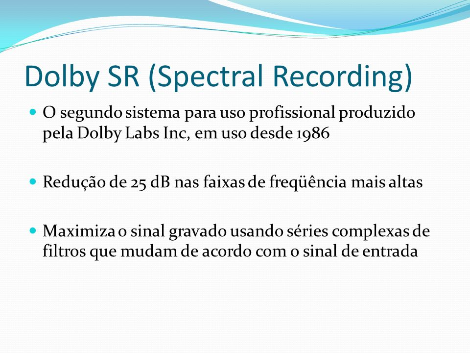 Dolby SR (Spectral Recording)