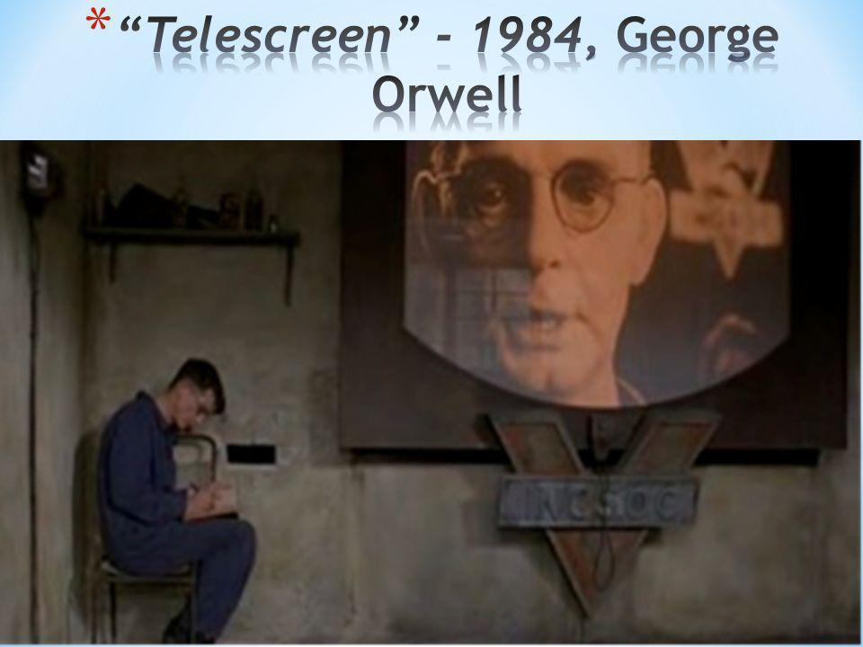Telescreen - 1984, George Orwell