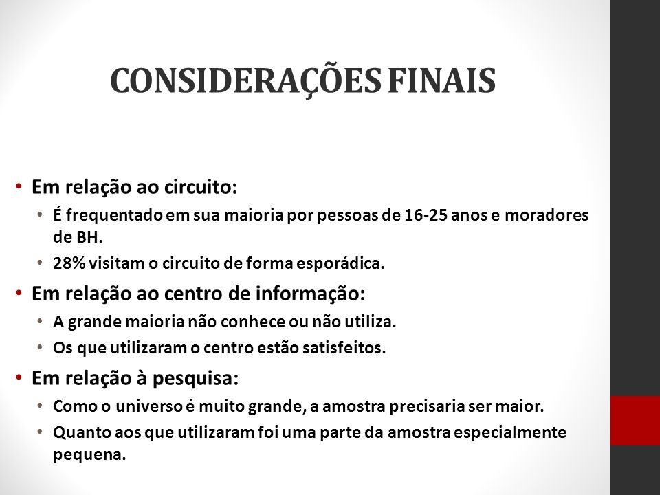 CONSIDERAÇÕES FINAIS Em relação ao circuito: