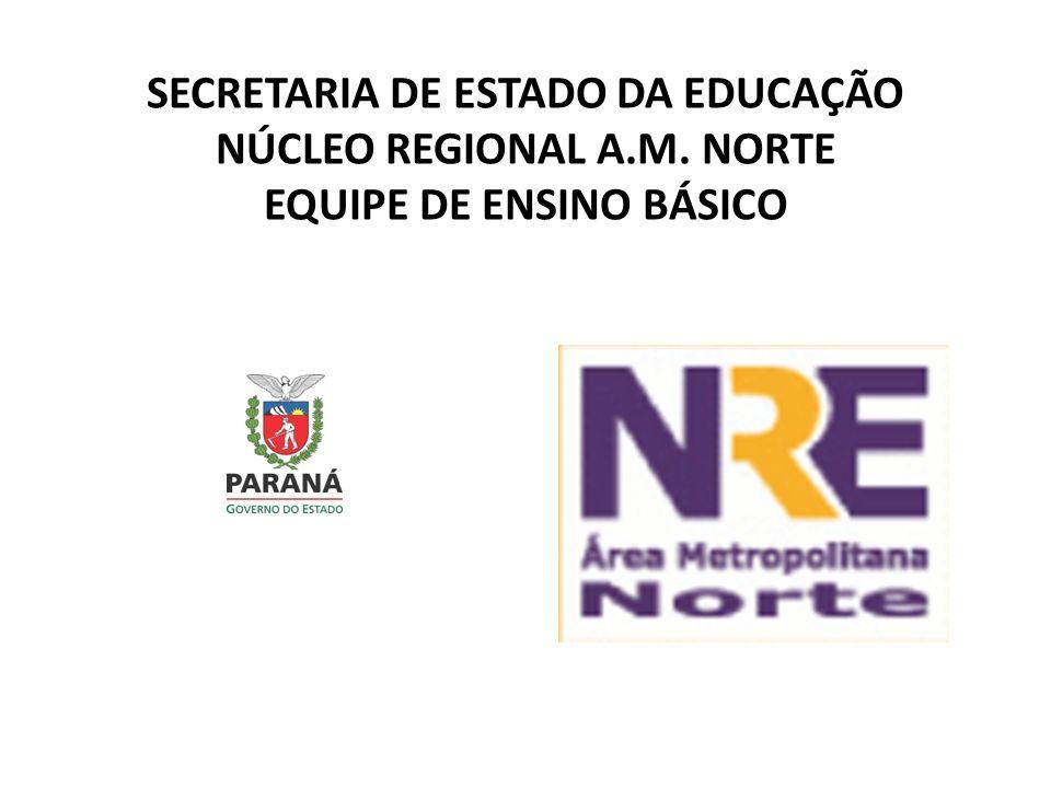SECRETARIA DE ESTADO DA EDUCAÇÃO NÚCLEO REGIONAL A. M
