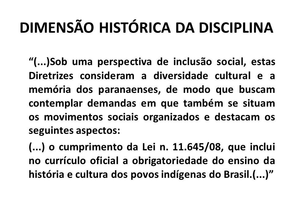 DIMENSÃO HISTÓRICA DA DISCIPLINA