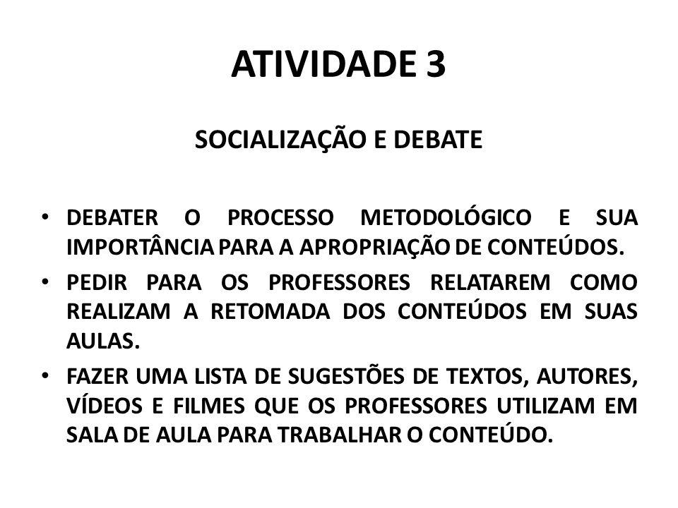 ATIVIDADE 3 SOCIALIZAÇÃO E DEBATE
