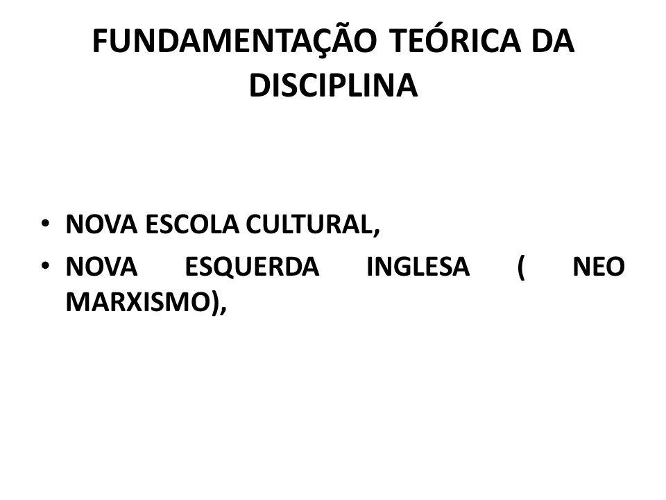 FUNDAMENTAÇÃO TEÓRICA DA DISCIPLINA