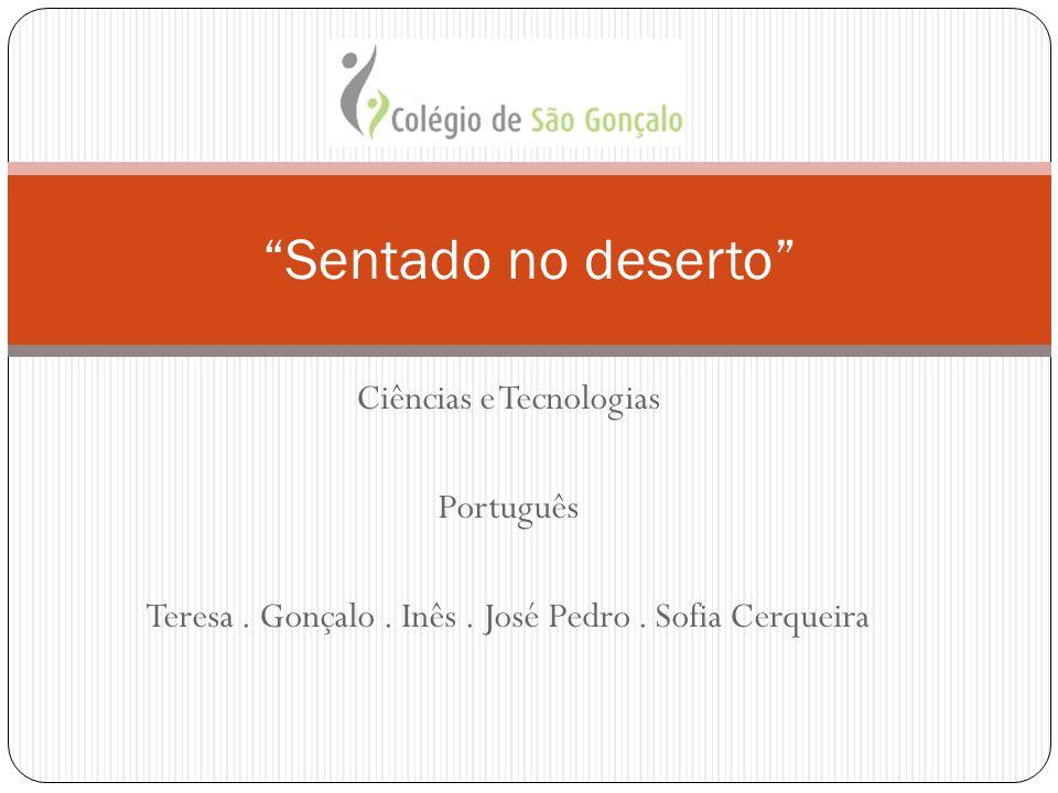 Sentado no deserto Ciências e Tecnologias Português