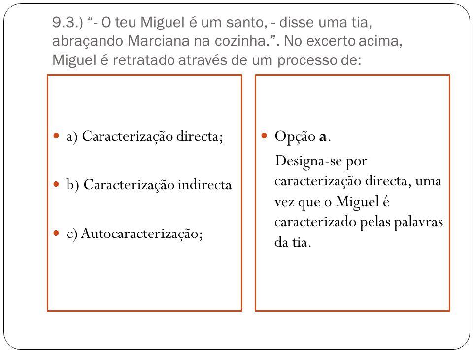 a) Caracterização directa; b) Caracterização indirecta