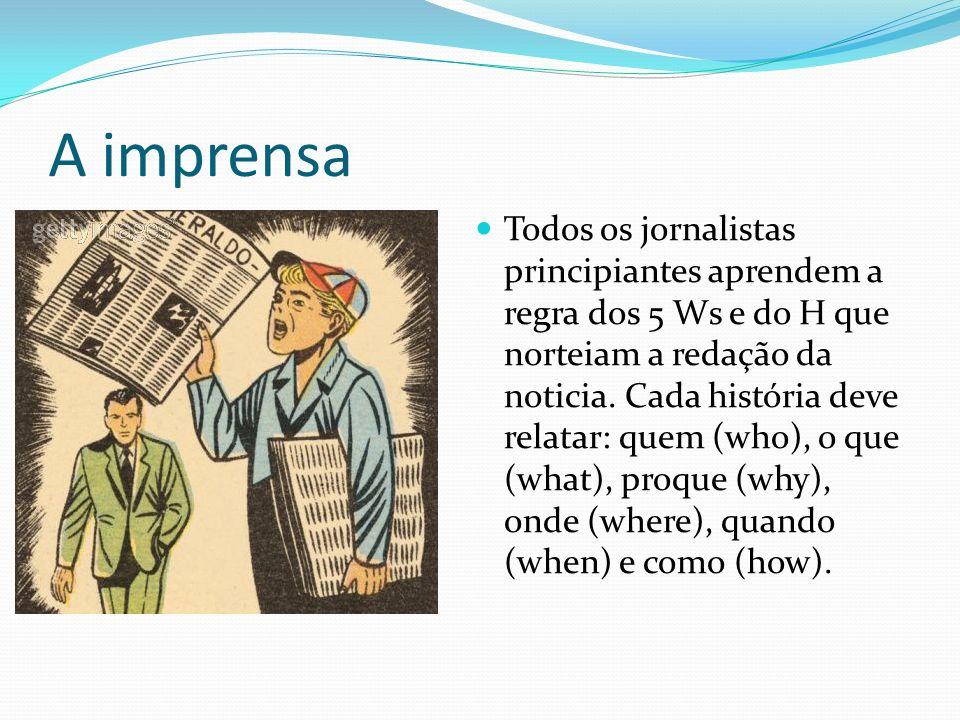 A imprensa