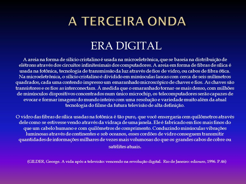 A TERCEIRA onda ERA DIGITAL