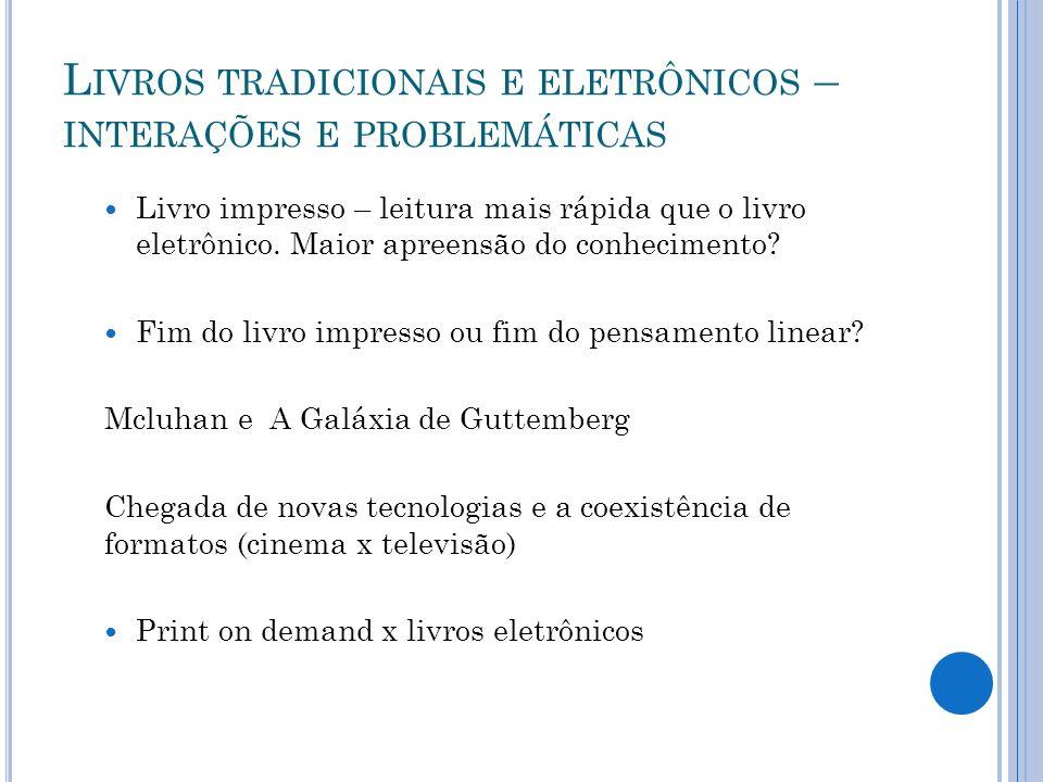 Livros tradicionais e eletrônicos – interações e problemáticas