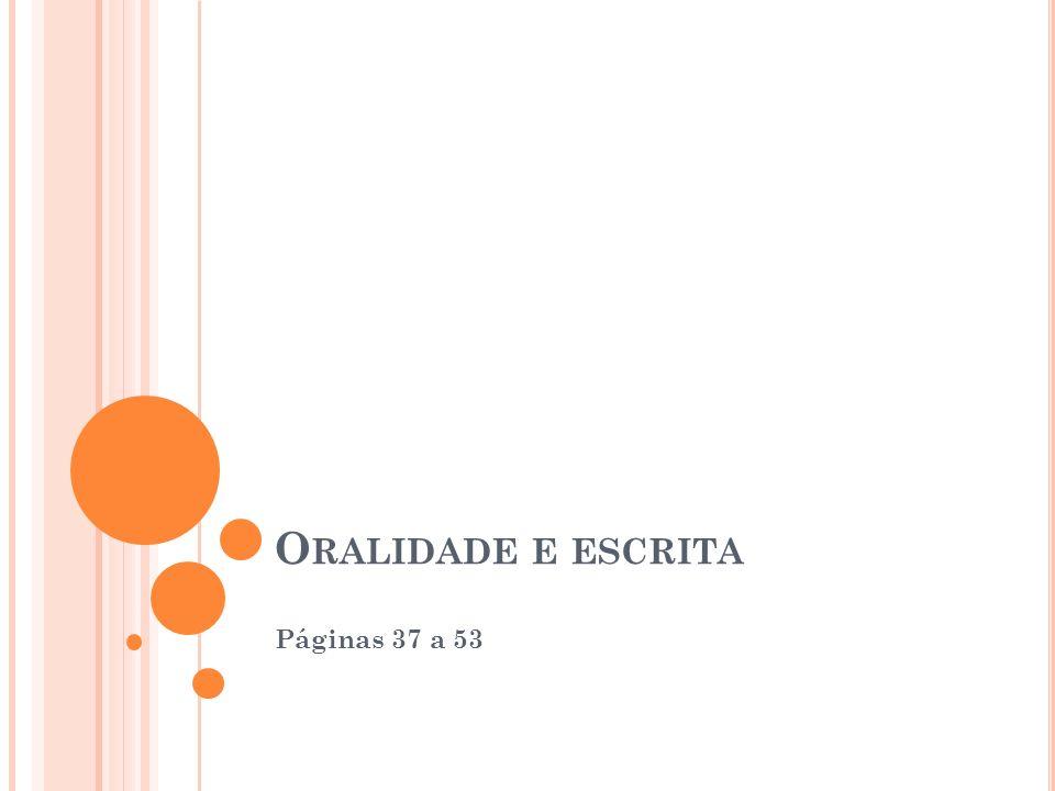 Oralidade e escrita Páginas 37 a 53