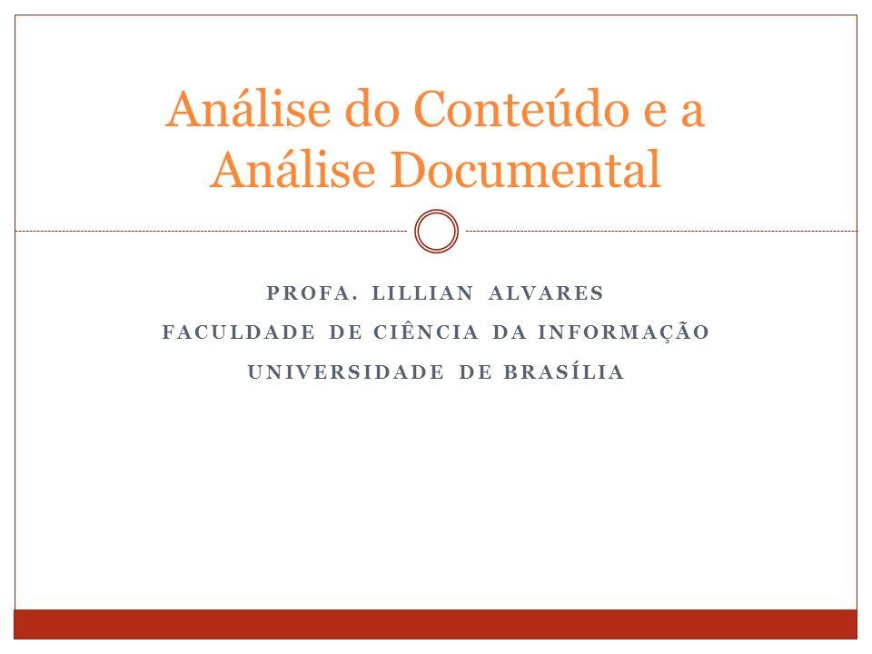 Análise do Conteúdo e a Análise Documental