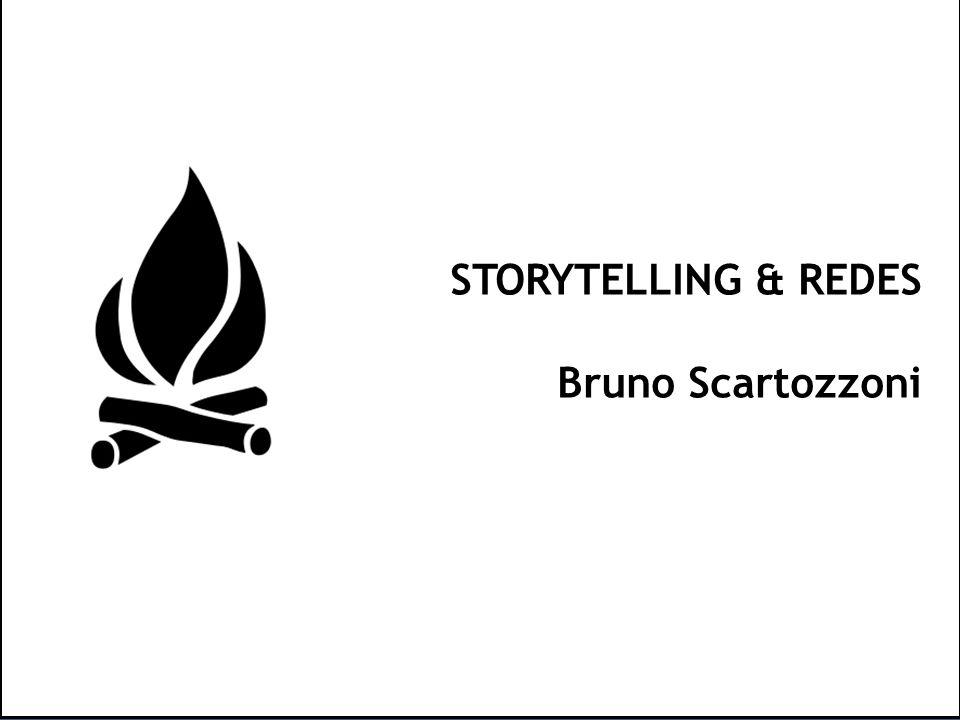 STORYTELLING & REDES Bruno Scartozzoni