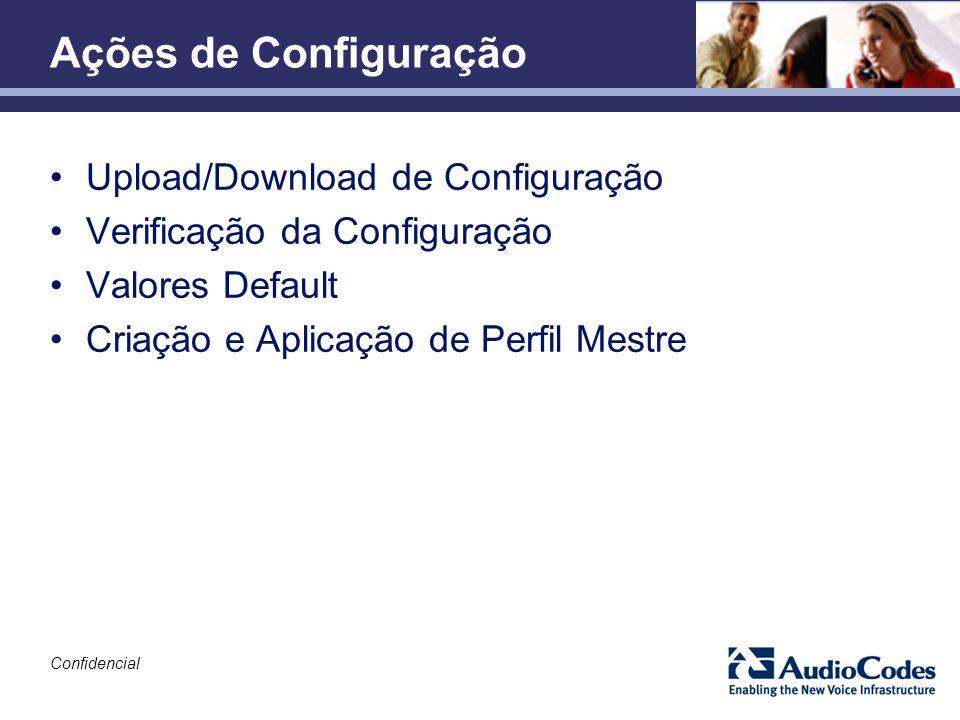 Ações de Configuração Upload/Download de Configuração