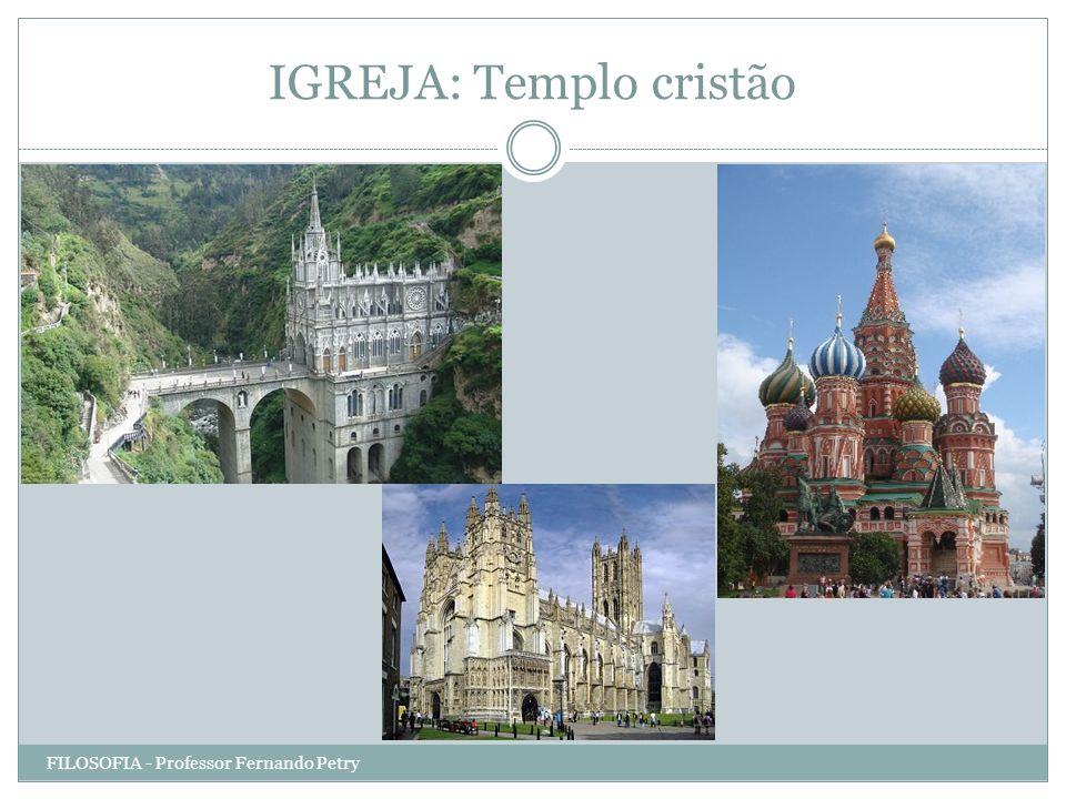 IGREJA: Templo cristão