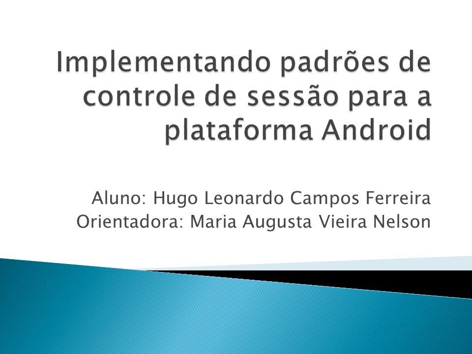 Implementando padrões de controle de sessão para a plataforma Android