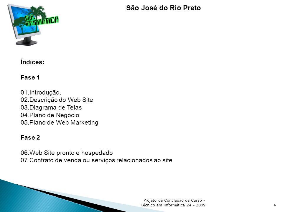 São José do Rio Preto Índices: Fase 1 01.Introdução.