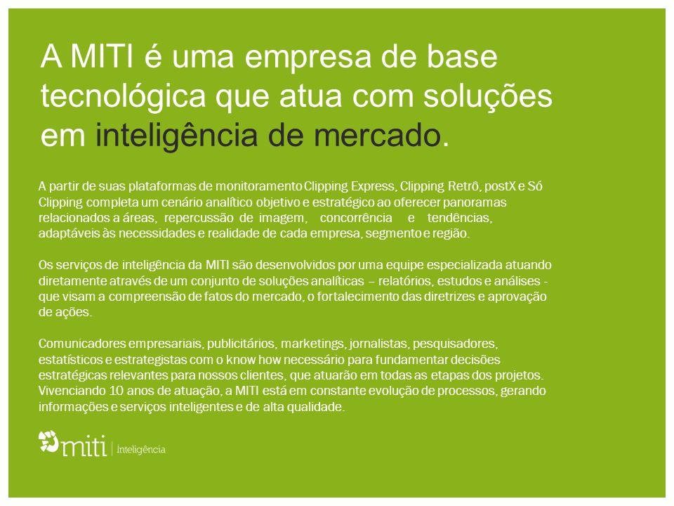 A MITI é uma empresa de base tecnológica que atua com soluções