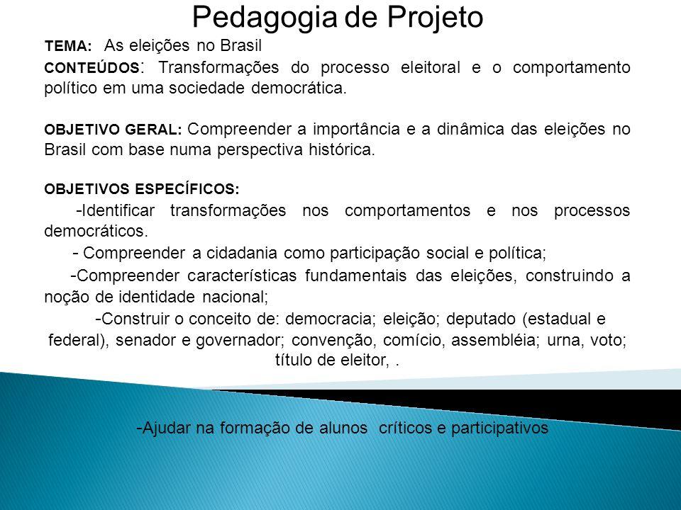-Ajudar na formação de alunos críticos e participativos