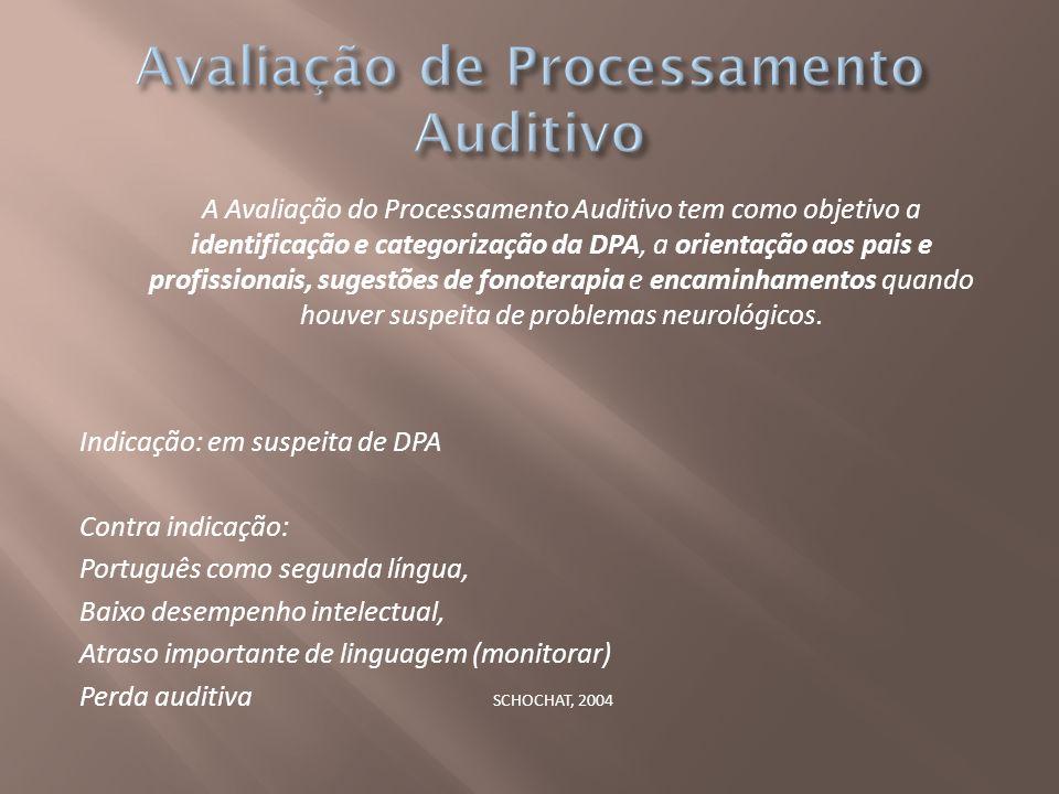Avaliação de Processamento Auditivo