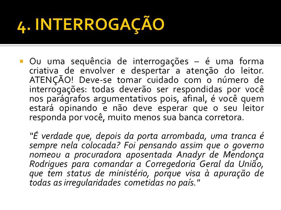 4. INTERROGAÇÃO