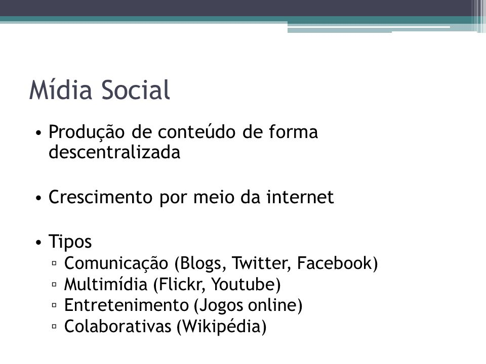 Mídia Social Produção de conteúdo de forma descentralizada