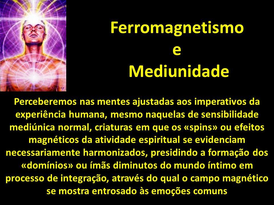 Ferromagnetismo e Mediunidade