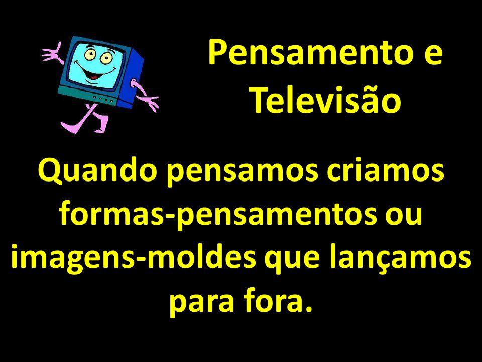 Pensamento e Televisão