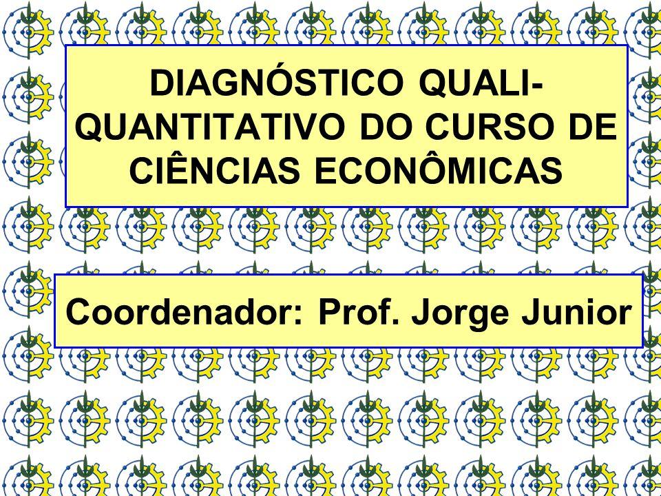 DIAGNÓSTICO QUALI-QUANTITATIVO DO CURSO DE CIÊNCIAS ECONÔMICAS